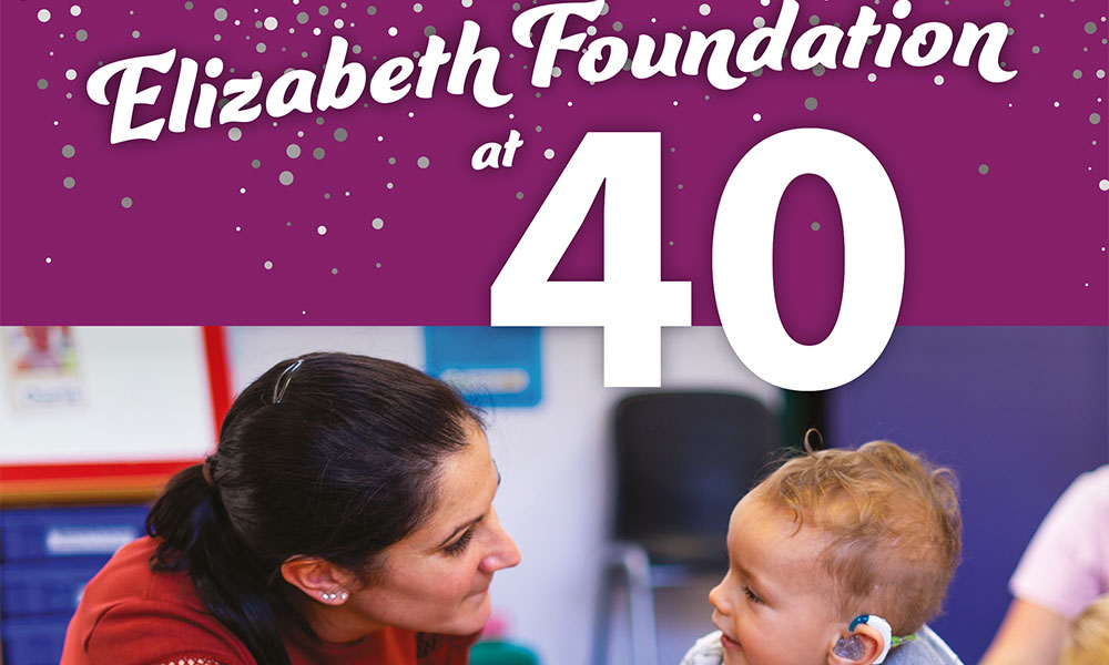 The Elizabeth Foundation at 40 - anniversary publication